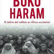 Prepublicación de «Boko Haram. El delirio del califato en África occidental» de Jesús A. Núñez Villaverde, en <i>Los Libros de la Catarata</i>