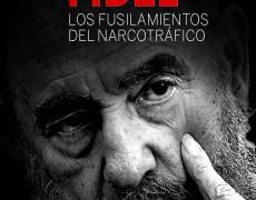 Pre-publicación de «El secreto mejor guardado de Fidel. Los fusilamientos del narcotráfico» de José Manuel Martin Medem. <i>Los Libros de la Catarata</i>