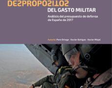 &#8220;Los despropósitos del gasto militar. Análisis del presupuesto de defensa de España de 2017&#8221;. Pere Ortega, Xavier Bohigas y Xavier Mojal. <i>Centre Delàs d'Estudis per la Pau</i>