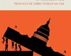 Adelanto de edición de «El pueblo contra el Parlamento. El nuevo populismo en España, 1989-2013» de Xavier Casals, publicado por <i>Pasado&Presente</i>